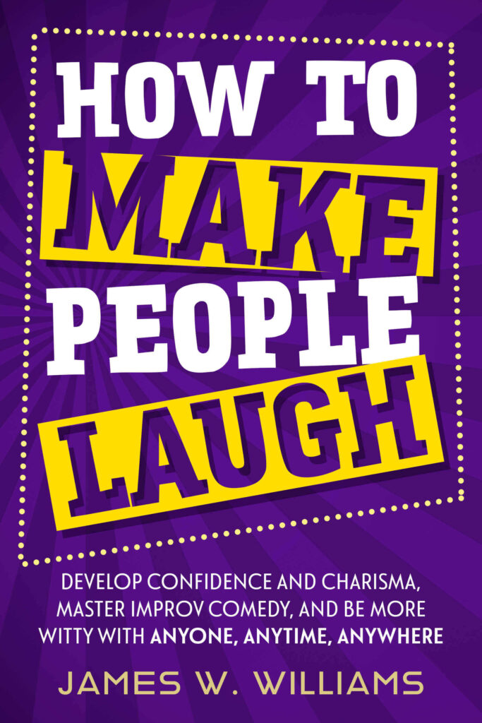 How to make people laugh book by james w. williams