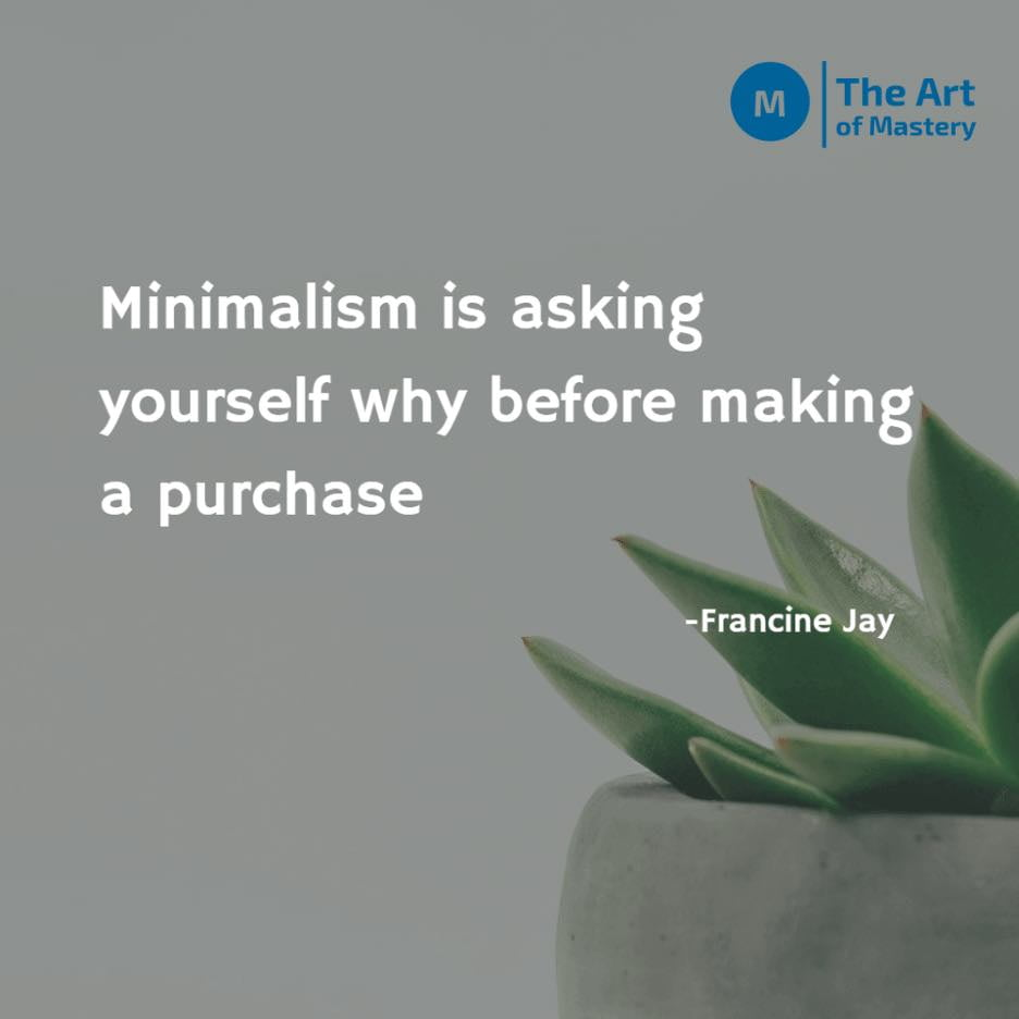 minimalism quote by francine jay