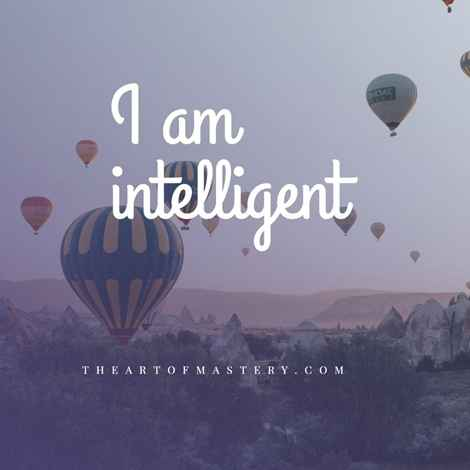 I am intelligent - social anxiety affirmation