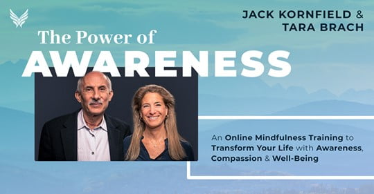 The Power of Awareness - Jack Kornfield