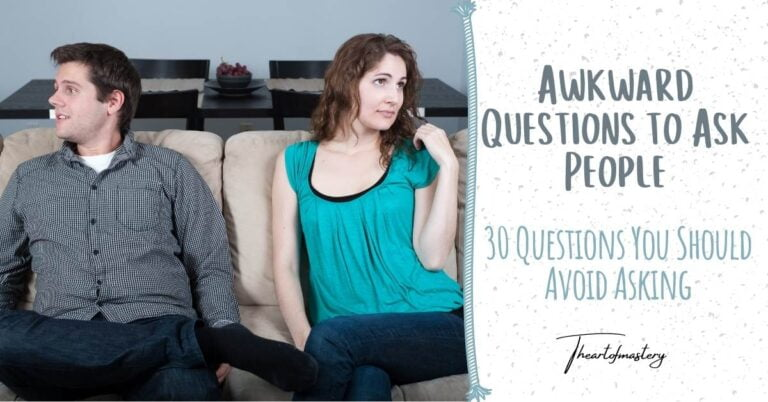 Awkward questions to ask people - 30 questions you should avoid asking
