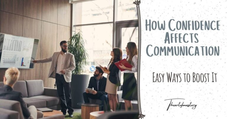 How Confidence Affects Communication - Easy Ways to Boost It