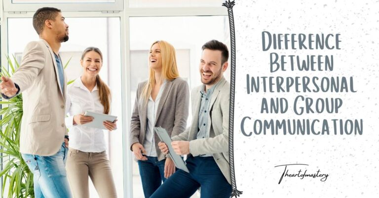 Difference Between Interpersonal and Group Communication