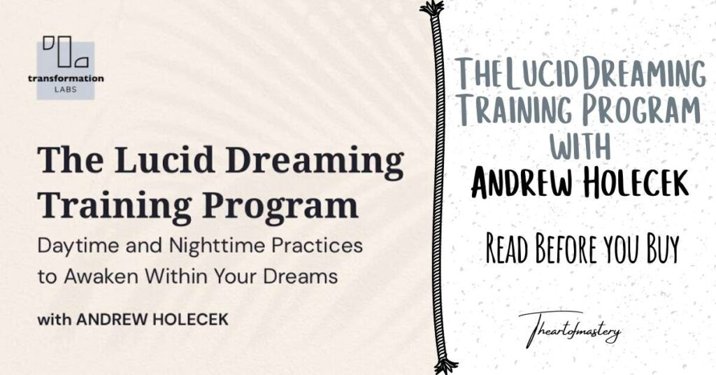 The Lucid Dreaming Training Course with Andrew Holecek – Read Before You Buy