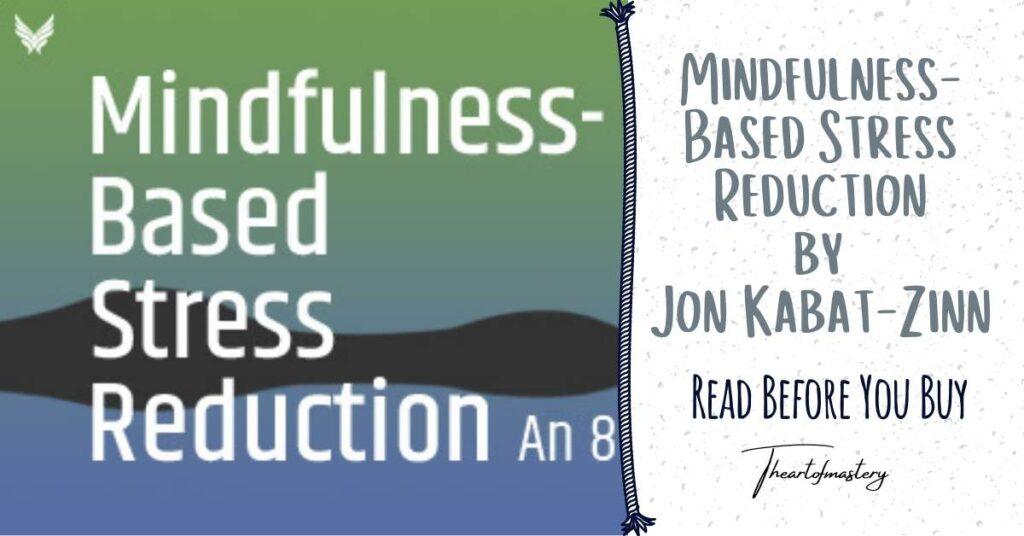 Mindfulness-Based Stress Reduction (MBSR) by Jon Kabat-Zinn – Read Before You Buy